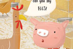 Abi  Tompkins  Illustration - abigail, tompkins, abigail tompkins, trade, sweet, cute, picture book, greetings cards, stationary, digital, painted, photoshop, textured, fiction, young, animals, barn, farm, pig, piggy, piglet, chickens, speech, text, words, hay