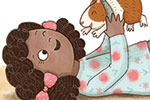 Brenda Figueroa Illustration - brenda, brenda figueroa, commercial, traditional, digital, cute, sweet, colourful, colour, young readers, picture books, girl, guinea pig, pet, friends, love, playing, laughing, happy, character,