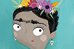 Fay Austin Illustration - fay austin, illustrator, pen, pencil, photoshop, digital, texture, YA, middle grade, non fiction, young readers, colourful, colour, character, woman, person, famous, freida kahlo, flowers, hair, artist, painter, inspiration, inspirational, figure, histori