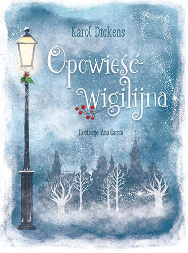 Ana Garcia Illustration - ana garcia, commercial, fiction, mass market, digital, photoshop, illustrator, colourful, colour, traditional, winter, festive, seasonal, A Christmas Carol, classic, dickens, charles dickens, streetlamp, streetlight, trees, snow, snowing, weather, holly,