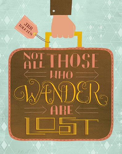 Angela Navarra Illustration - angela, navarra, angela navarra, commercial, editorial, advertising, greetings cards, licensing, design, graphic, stationary, digital, photoshop, textured, illustrator, typography, wander, tolkien, lord of the rings, quotes, inspirational, suitcase,travel