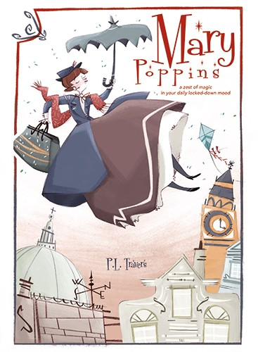 Simona Sanfilippo Illustration - simona, sanfilippo, simona sanfilippo, commercial, picture book, fiction, educational, digital, painted, photoshop, illustrator, colour, colourful, cover, book, mary poppins, classic, woman, character, umbrella, handbag, London, city, skyline, big ben, cl
